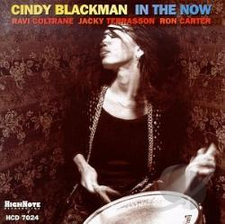 Blackman, Cindy - In the Now CD Cover Art