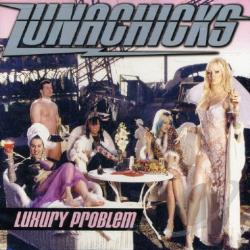 Lunachicks - Luxury Problem CD Cover Art