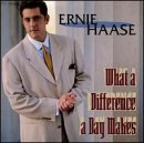 Haase, Ernie - What a Difference a Day Makes CD Cover Art