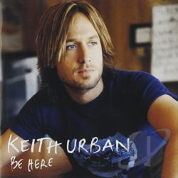 Urban, Keith - Be Here CD Cover Art