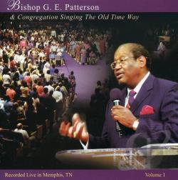 Patterson, G.E. - Singing the Old Time Way, Vol. 1 CD Cover Art