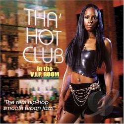 Tha' Hot Club - In the V.I.P. Room CD Cover Art