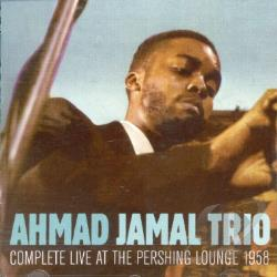 Jamal, Ahmad - Complete Live at the Pershing Lounge 1958 CD Cover Art
