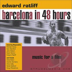 Ratliff, Edward - Barcelona In 48 Hours CD Cover Art