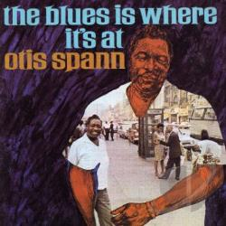 Spann, Otis - Blues Is Where It's At CD Cover Art
