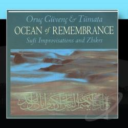 Guvenc, Oruc & Tumata - Ocean Of Remembrance: Sufi Improvisation CD Cover Art