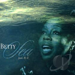Sea, Betty - Jazz-N-U CD Cover Art