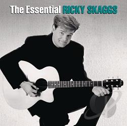 Skaggs, Ricky - Essential Ricky Skaggs CD Cover Art