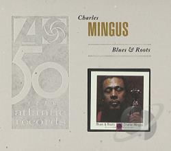 Mingus, Charles - Blues & Roots CD Cover Art