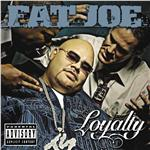 Fat Joe - Loyalty CD Cover Art