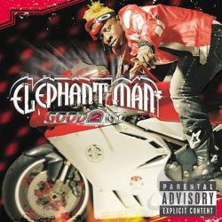 Elephant Man - Good 2 Go CD Cover Art