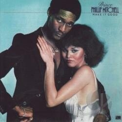 Mitchell, Prince Philip - Make It Good CD Cover Art