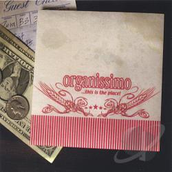Organissimo - This Is the Place CD Cover Art