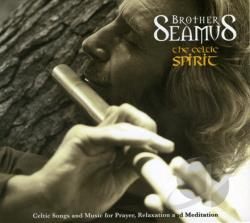 Brother Seamus - Celtic Spirit CD Cover Art