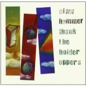 Hammer, Claw - Thank The Holder Uppers CD Cover Art