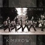 Kimbrow, Matt - Set Me Free CD Cover Art
