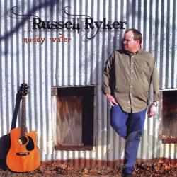 Russell Ryker - Muddy Water CD Cover Art