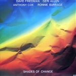 Friedman, David - Shades Of Change CD Cover Art