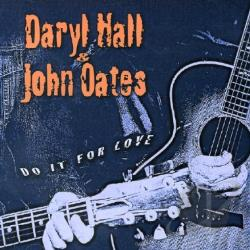 Hall & Oates - Do It For Love CD Cover Art