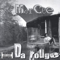 MerCee - Da Rouge CD Cover Art