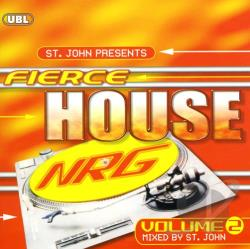St John - Fierce House NRG, Vol. 2 CD Cover Art