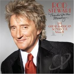 Stewart, Rod - Thanks for the Memory: The Great American Songbook, Vol. 4 CD Cover Art