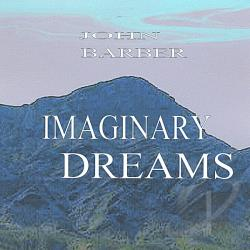 Barber, John - Imaginary Dreams CD Cover Art