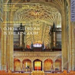 O How Glorious is the Kingdom: Favourite Anthems CD Cover Art