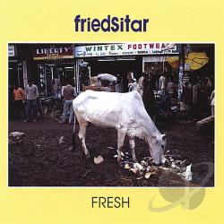 Friedsitar - Fresh CD Cover Art