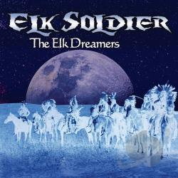 Elk Soldier - Elk Dreamers CD Cover Art