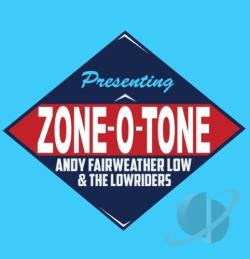 Andy Fairweather Low & the Lowriders / Fairweather Low, Andy - Zone-O-Tone CD Cover Art