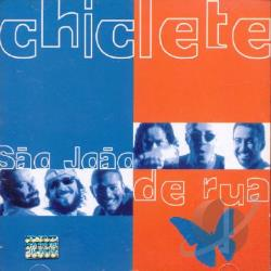 Chiclete Com Banana - Sao Joao de Rua CD Cover Art