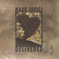 Erelli, Mark - Delivered CD Cover Art