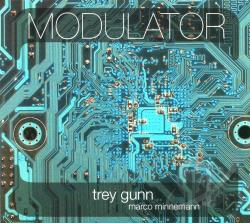 Gunn, Trey / Minnemann, Marco - Modulator CD Cover Art