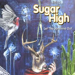 Sugar High - Let The Sunshine Out CD Cover Art