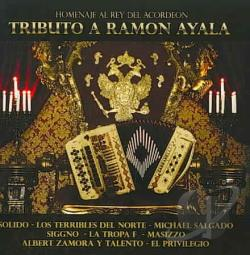 Ayala, Ramon - Homenaje Al Rey Del Acordeon CD Cover Art
