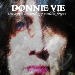 Vie, Donnie - Wrapped Around My Middle Finger CD Cover Art