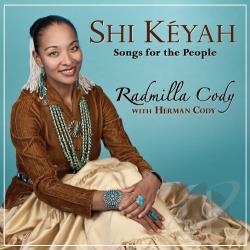 Cody, Radmilla / Herman Cody - Shi Keyah: Songs for the People CD Cover Art