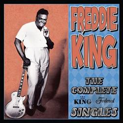 King, Freddie - Complete King Federal Singles CD Cover Art
