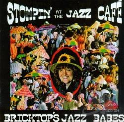 Bricktop's Jazz Babes - Stompin At the Jazz Cafe CD Cover Art