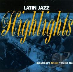 Messidor's Finest: Latin Jazz Highlights CD Cover Art