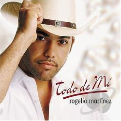 Martinez, Rogelio - Todo De Mi CD Cover Art