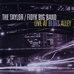 Fidyk Big Band / Taylor - Live at Blues Alley CD Cover Art