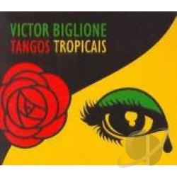 Biglione, Victor - Tangos Tropicais CD Cover Art