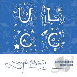 University of London Chamber Choir - Simple Pictures CD Cover Art
