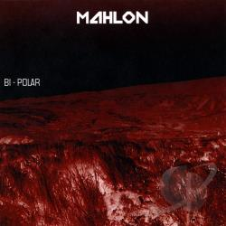 Mahlon (Washington) - Bi-Polar CD Cover Art