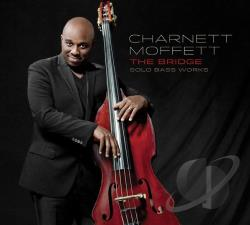 Moffett, Charnett - Bridge: Solo Bass Works CD Cover Art