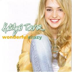 Tarver, Katelyn - Wonderful Crazy CD Cover Art