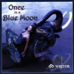 Warren, DB - Once in a Blue Moon CD Cover Art