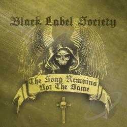 Black Label Society - Song Remains Not the Same CD Cover Art